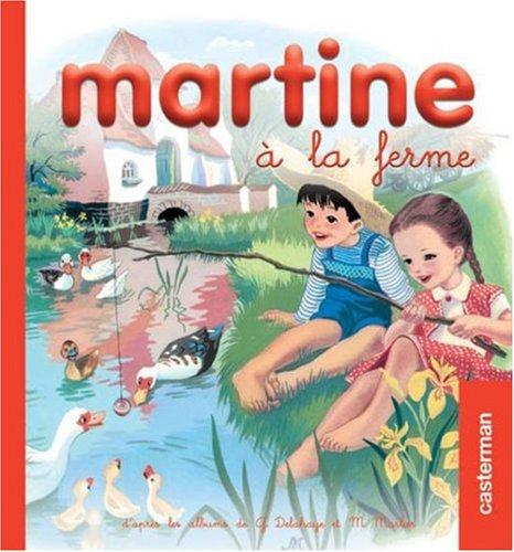 Martine à la ferme (Mes premiers Martine): Marcel Marlier; Gilbert