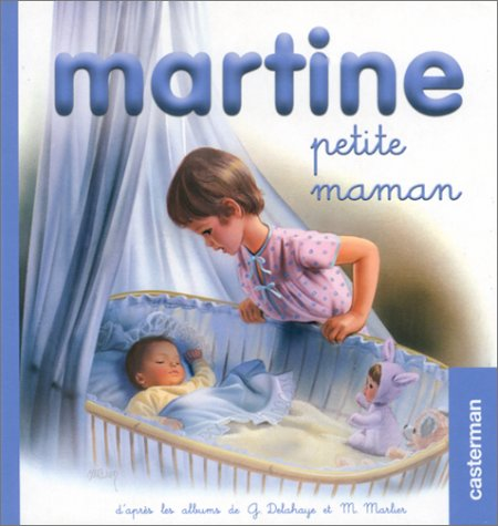 Martine petite maman (petit format): Marcel Marlier
