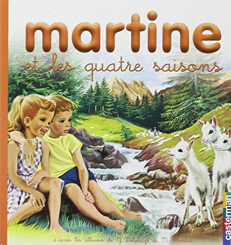 Martine et les quatre saisons (Mes premiers: Marcel Marlier; Gilbert