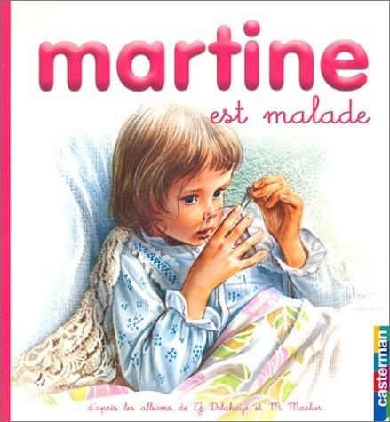 Martine: Est Malade (220311150X) by Marcel Marlier; Gilbert Delahaye