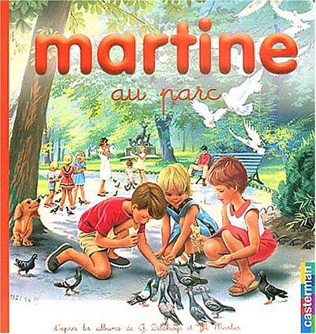 Martine au parc t14 (petit format -: Marcel Marlier; Gilbert