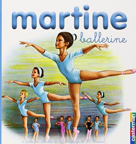 Martine ballerine: Delahaye, Gilbert and