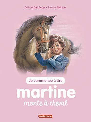 MARTINE MONTE À CHEVAL T.14 N.É.: DELAHAYE GILBERT