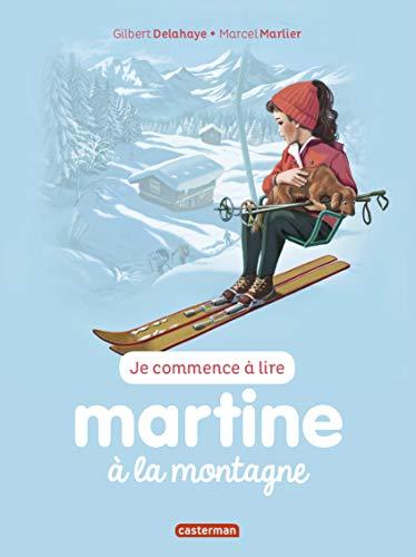 MARTINE À LA MONTAGNE T.17 N.É.: DELAHAYE GILBERT