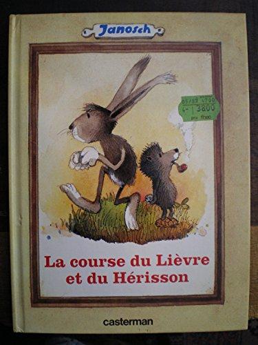 9782203112100: La Course du lièvre et du hérisson