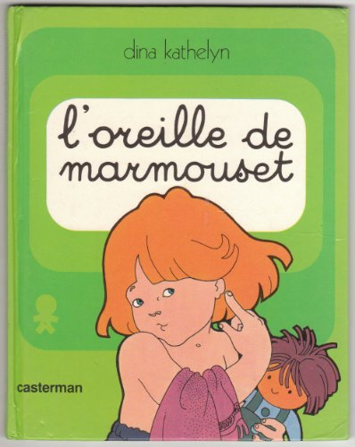 9782203114012: L'oreille de Marmouset (French Edition)