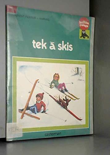 9782203116030: Tek a skis