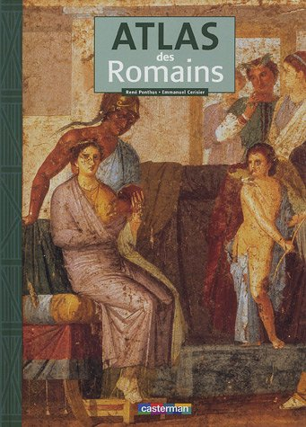 9782203116511: Atlas des Romains (French Edition)