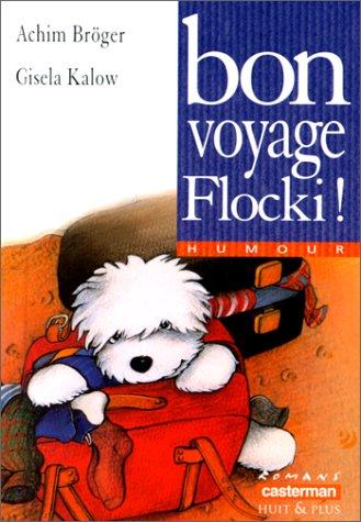 9782203117327: Bon voyage, Flocki!