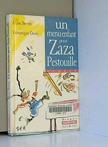 9782203117563: Un menu enfant pour Zaza Pestouille