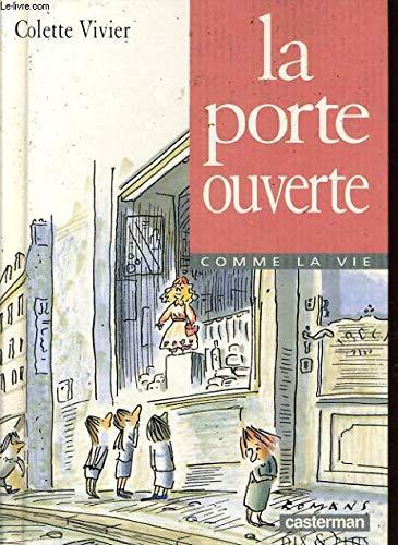 La porte ouverte: Colette Vivier (Author),