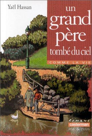 9782203117945: UN GRAND-PERE TOMBE DU CIEL