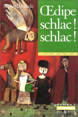 9782203119369: Oedipe schlac ! schlac !