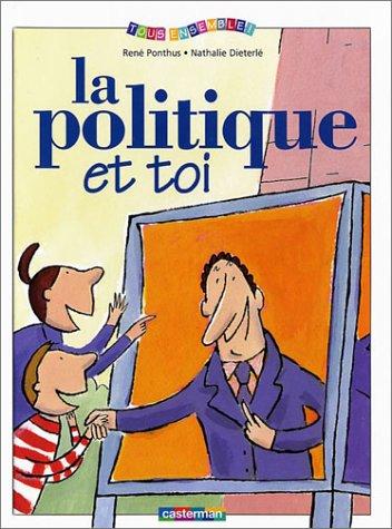 9782203120525: La Politique et toi