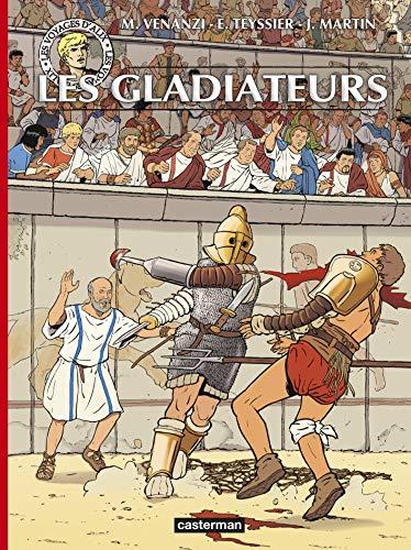 9782203120792: Les voyages d'Alix : Les gladiateurs
