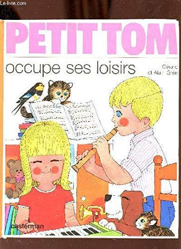 Petit Tom occupe ses loisirs: Alain Grée, Gérard