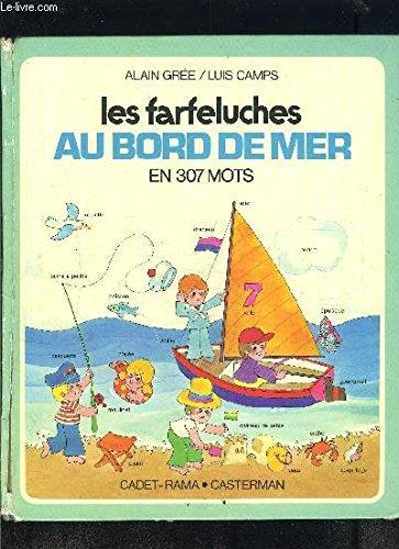 Les Farfeluches au bord de la mer,: Alain Gr?e