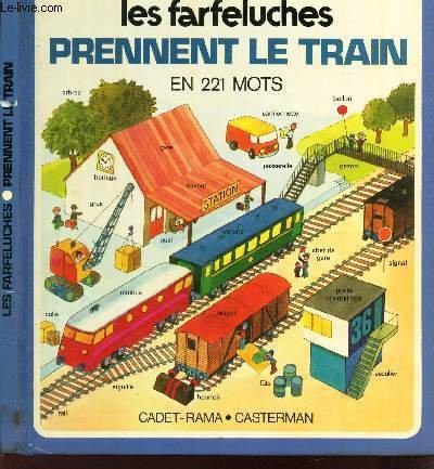 Les Farfeluches prennent le train en 221: A Gree L.Camps