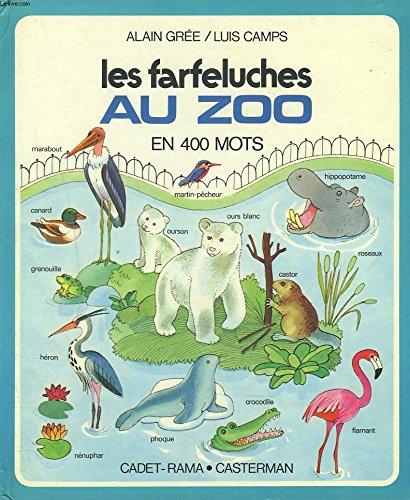 Les farfeluches au zoo en 400 mots: Gree, Alain