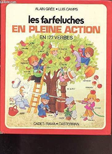 Les Farfeluches: Les Farfeluches En Pleine Action: Gree, A, Camps,