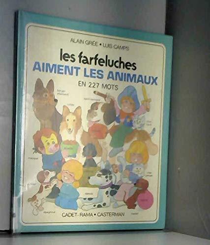 Les Farfeluches: Les Farfeluches Aiment Les Animaux: Gree, A, Camps,