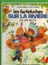 Les farfeluches sur la riviere en 258: Gree, Alain
