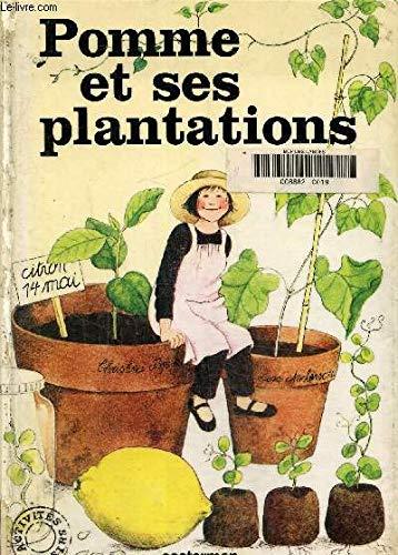 POMME ET SES PLANTATIONS ***: Christina Björk, Lena Anderson