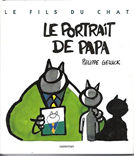 9782203125315: Le Fils du Chat, tome 1 : Le Portrait de papa