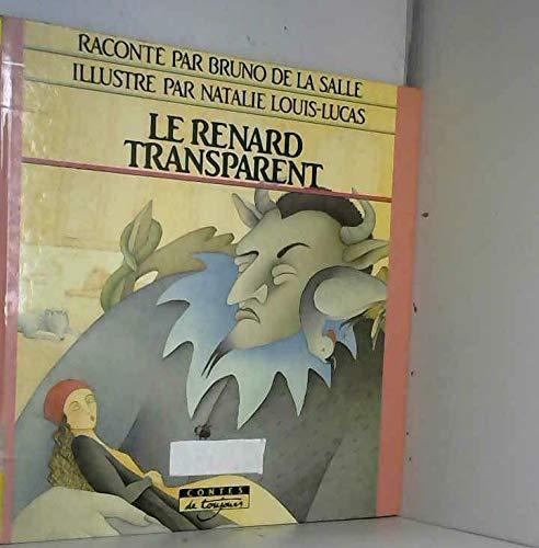 9782203126152: Le renard transparent