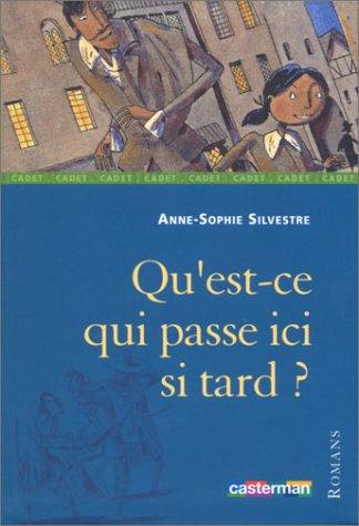 9782203129160: Qu'est-ce qui passe ici si tard ? (French Edition)
