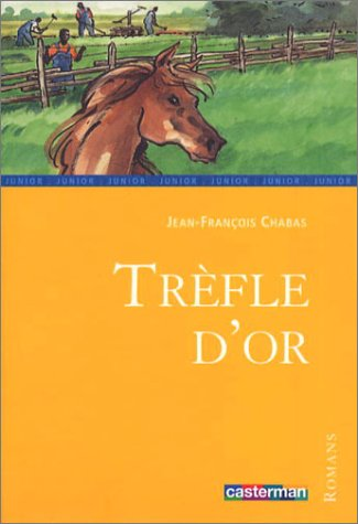 9782203130074: Trèfle d'or.