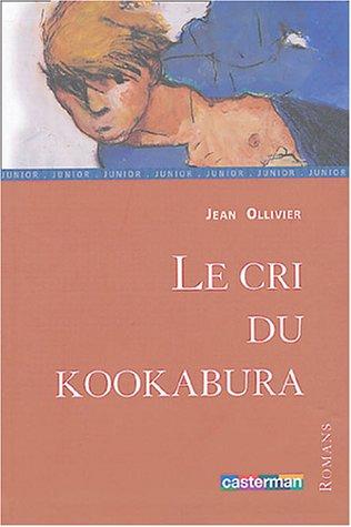 9782203130296: Le cri du kookabura