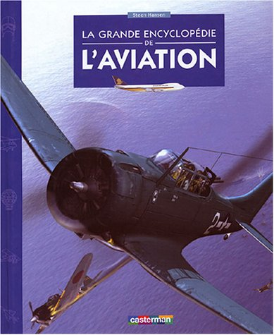 9782203131507: La Grande Encyclopédie de l'aviation