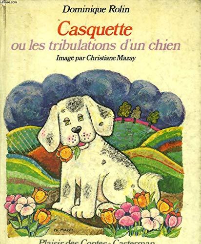 9782203133228: Casquette ou les tribulations d'un chien