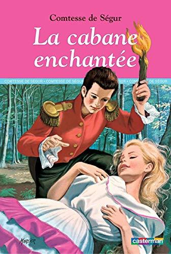 9782203135291: La cabane enchantée (French Edition)