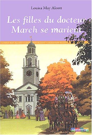 9782203135918: Les filles du docteur March se marient