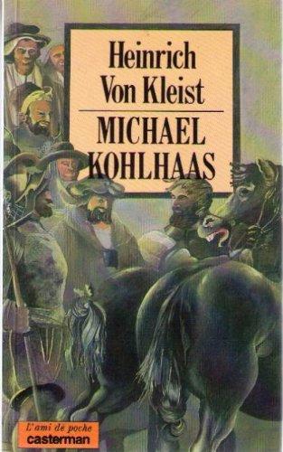 Michael Kohlhaas: Kleist, Heinrich Von