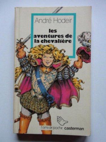 9782203136502: Les Aventures de la Chevali�re, N� 1 :