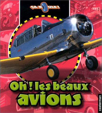 9782203136687: Oh ! les beaux avions
