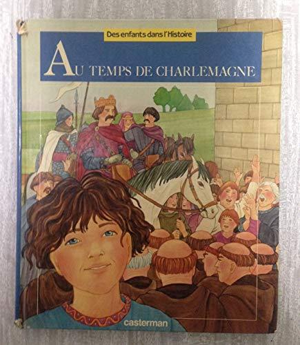 9782203137035: Au temps de Charlemagne