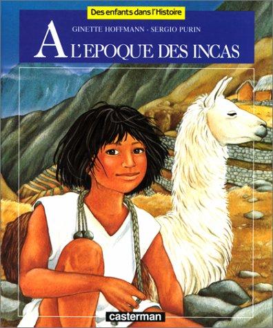 9782203137073: A l'époque des Incas