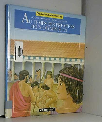 9782203137110: Au temps des premiers Jeux Olympiques