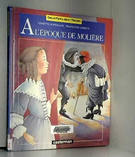 9782203137189: A l'époque de Molière