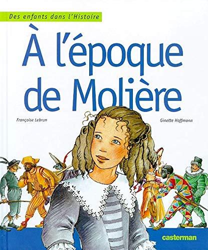 9782203137394: A L'EPOQUE DE MOLIERE