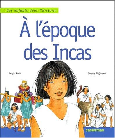 9782203137493: A l'�poque des Incas