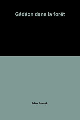9782203138216: Gédéon dans la forêt