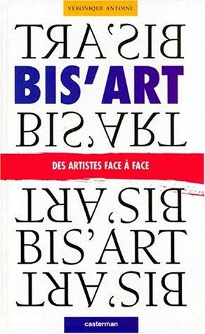 9782203142374: Bis'art : des artistes face à face