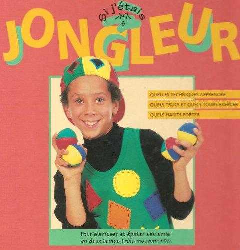 9782203144521: Si j'étais jongleur