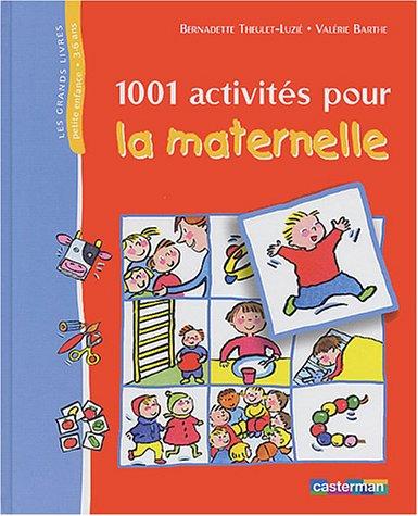 9782203144781: 1001 activités pour la maternelle (Les grands livres)