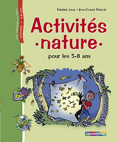 9782203145146: Activités nature pour les 5-8 ans